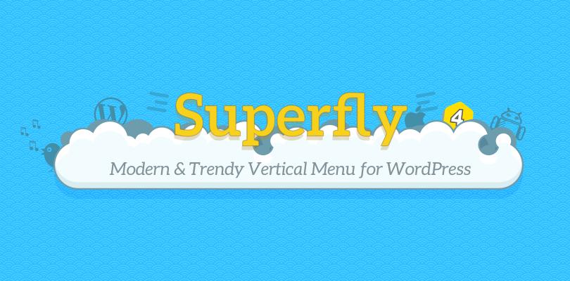 Superfly 4 WordPress Menu Plugin