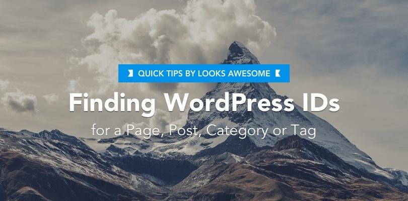Quick Tip Finding WordPress IDs